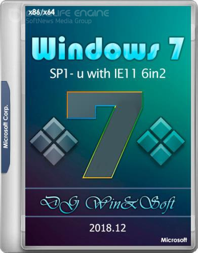 Windows 7 SP1-U with IE11 x86/x64 6in2 DG Win&Soft 2018.12 (ENG/RUS/UKR)