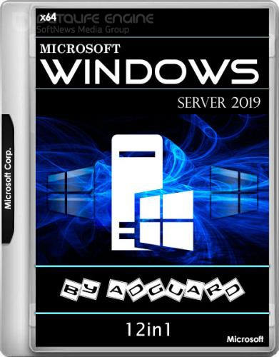 Windows Server 2019 17763.346 12in1 by adguard v.19.02.21 (x64/RUS/ENG)