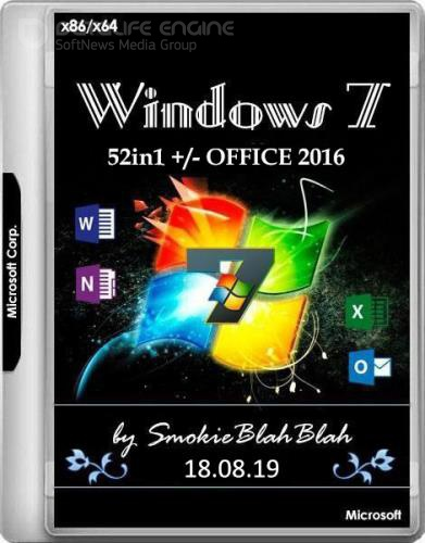 Windows 7 SP1 x86/x64 52in1 +/- Office 2016 by SmokieBlahBlah 18.08.19 (RUS/ENG)