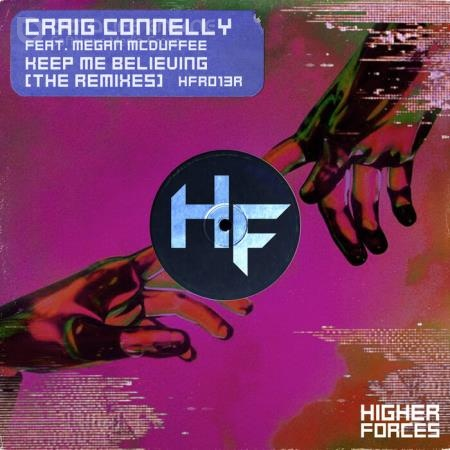 Craig Connelly feat. Megan McDuffee - Keep Me Believing (The Remixes) (2021)