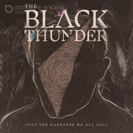 The Black Thunder - Into the Darkness We All Fall (2021)