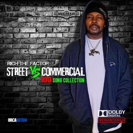 Rich The Factor - Streets Vs Commercial 100 Song Collection, Pt. 1 (2021)