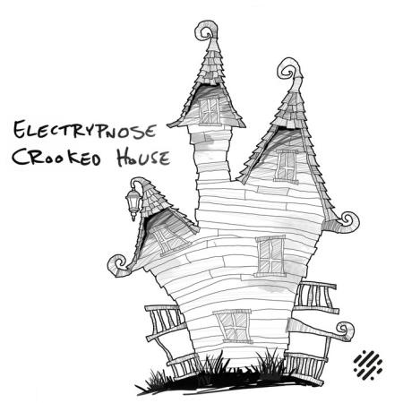 Electrypnose - Crooked House (2021)