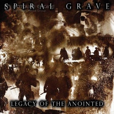 Spiral Grave - Legacy of the Anointed (2021)
