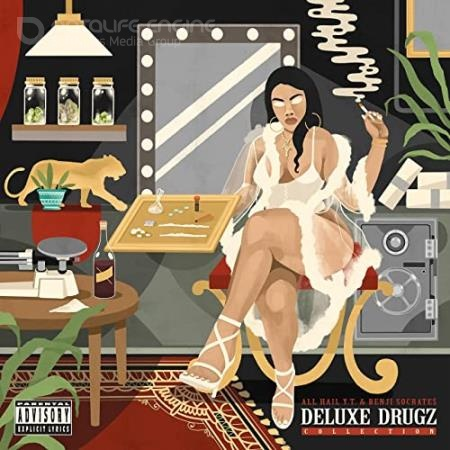 All Hail Y.T. & Benji Socrate$ - Deluxe Drugz Collection (2021)